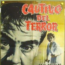 Cine: T00492 CAUTIVO DEL TERROR PAUL DOUGLAS RUTH ROMAN POSTER ORIGINAL 70X100 ESTRENO. Lote 11938927