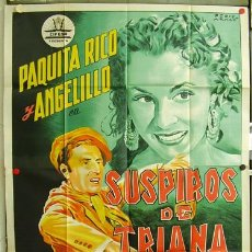 Cine: T00650 SUSPIROS DE TRIANA PAQUITA RICO ANGELILLO PERIS ARAGO POSTER 2 HOJAS 100X140 ESTRE LITOGRAFIA. Lote 10018495