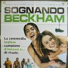 Cine: T00691 QUIERO SER COMO BECKHAM FUTBOL POSTER ORIGINAL ITALIANO 100X140. Lote 3986245