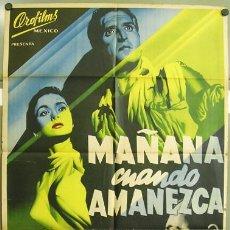 Cine: DP24 MAÑANA CUANDO AMANEZCA JOSEP RENAU SILVIA MORGAN POSTER ORIGINAL MEJICANO 70X94 LITOGRAFIA. Lote 13494906