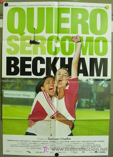 T00953 QUIERO SER COMO BECKHAM FUTBOL POSTER ORIGINAL 70X100 DEL ESTRENO (Cine - Posters y Carteles - Deportes)