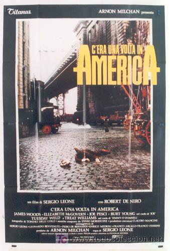 JP89 ERASE UNA VEZ EN AMERICA SERGIO LEONE POSTER ORIGINAL 140X200 ITALIANO (Cine - Posters y Carteles - Acción)