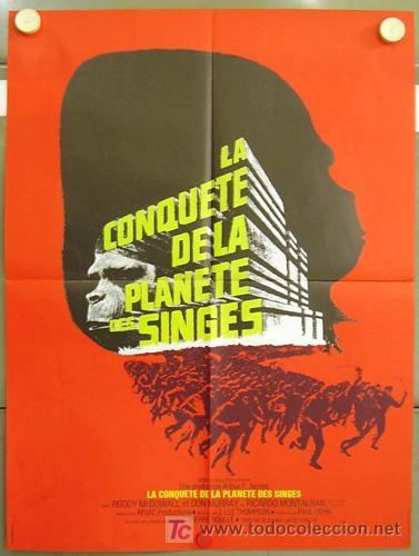 T01284 LA REBELION DE LOS SIMIOS CONQUEST OF THE PLANET OF THE APES POSTER ORIGINAL FRANCES 78X58 (Cine - Posters y Carteles - Ciencia Ficción)