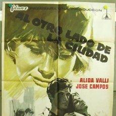 Cine: T01388 AL OTRO LADO DE LA CIUDAD ALIDA VALLI JOSE CAMPOS POSTER ORIGINAL 70X100 DE ESTRENO. Lote 4209003