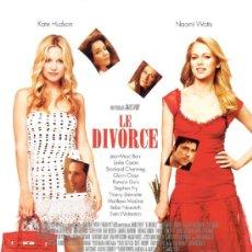 Cine: 'LE DIVORCE', CON NAOMI WATTS. TAMAÑO FOLIO.. Lote 18494826