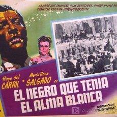 Cine: EL NEGRO QUE TENIA EL ALMA BLANCA - HUGO DEL CARRIL - ANTONIO CASAL - ORIGINAL MEXICA LOBBY CARD. Lote 16132030