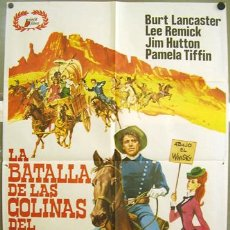 Cine: T01561 LA BATALLA DE LAS COLINAS DEL WHISKY BURT LANCASTER LEE REMICK INDIOS POSTER ORIGINAL 70X100. Lote 4297795