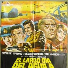 Cine: T01582 EL LARGO DIA DEL AGUILA FRANCISCO RABAL JANO POSTER ORIGINAL 70X100 ESTRENO A. Lote 4298001