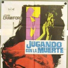 Cine: T01838 JUGANDO CON LA MUERTE JOAN CRAWFORD WILLIAM CASTLE JANO POSTER ORIGINAL 70X100 ESTRENO. Lote 4529863