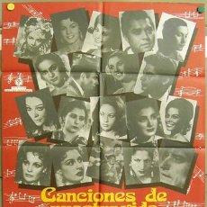 Cine: SG42 CANCIONES DE NUESTRA VIDA IMPERIO ARGENTINA SARA MONTIEL POSTER ORIGINAL 70X100 DEL ESTRENO. Lote 4881689