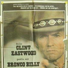 Cine: T02272 BRONCO BILLY CLINT EASTWOOD POSTER ORIGINAL 70X100 DEL ESTRENO. Lote 5091942