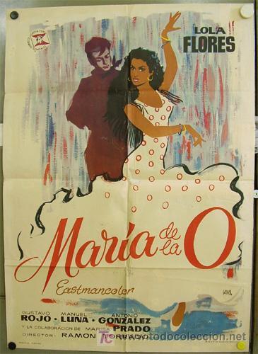T02373 MARIA DE LA O LOLA FLORES POSTER ORIGINAL 70X100 DEL ESTRENO (Cine - Posters y Carteles - Clasico Español)