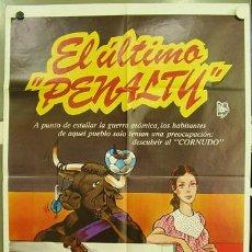 Cine: T02409 EL ULTIMO PENALTY VICENTE PARRA FUTBOL POSTER ORIGINAL 70X100 DEL ESTRENO. Lote 5195054