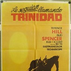 Cine: T02571 LE SEGUIAN LLAMANDO TRINIDAD TERENCE HILL BUD SPENCER POSTER ORIGINAL 70X100 DEL ESTRENO. Lote 5213809