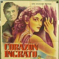 Cine: T02590 CORAZON INGRATO CARLA DEL POGGIO FRANK LATIMORE POSTER ORIGINAL 70X100 ESTRENO LITOGRAFIA. Lote 7885488