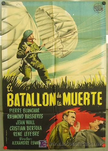 T02572 EL BATALLON DE LA MUERTE PIERRE BLANCHAR POSTER ORIGINAL 70X100 DEL ESTRENO LITOGRAFIA (Cine - Posters y Carteles - Bélicas)