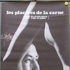Cine: T02641 LOS PLACERES DE LA CARNE NAGISA OSHIMA POSTER ORIGINAL 48X62 ESTRENO. Lote 5249267