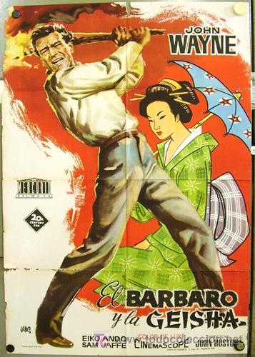 OT99D EL BARBARO Y LA GEISHA JOHN WAYNE JANO POSTER ORIGINAL 70X100 ESTRENO (Cine - Posters y Carteles - Aventura)