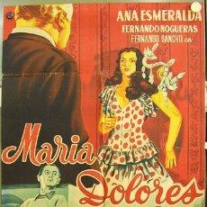 Cine: T02711 MARIA DOLORES ANA ESMERALDA POSTER ORIGINAL 70X100 DE ESTRENO LITOGRAFIA. Lote 14074167