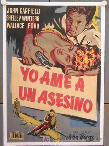 E2012D YO AME A UN ASESINO JOHN GARFIELD WINTERS JANO POSTER ORIG ESTRENO 70X100 ENTELADO LITOGRAFIA (Cine - Posters y Carteles - Suspense)