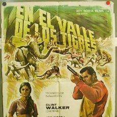 Cine: T02929 EN EL VALLE DE LOS TIGRES CLINT WALKER POSTER ORIGINAL ESPAÑOL 70X100 DE ESTRENO. Lote 5331447
