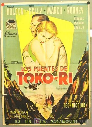 T03000 LOS PUENTES DE TOKO-RI GRACE KELLY WILLIAM HOLDEN POSTER ORIGINAL 70X100 ESTRENO LITOGRAFIA (Cine - Posters y Carteles - Bélicas)