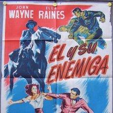 Cine: OT85D EL Y SU ENEMIGA JOHN WAYNE ELLA RAINES POSTER ORIGINAL 70X100 ESTRENO LITOGRAFIA. Lote 10633284