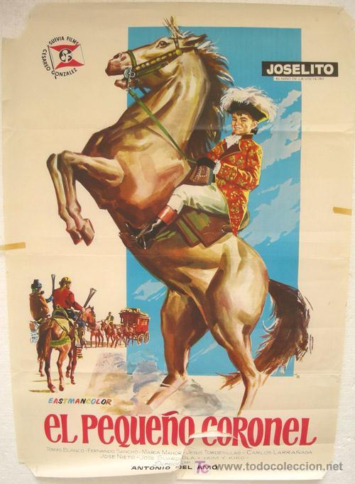 CARTEL CINE , EL PEQUEÑO CORONEL , JOSELITO , 1960 (Cine - Posters y Carteles - Clasico Español)