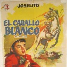 Cine: CARTEL CINE , CABALLO BLANCO , JOSELITO , 1962. Lote 19525654