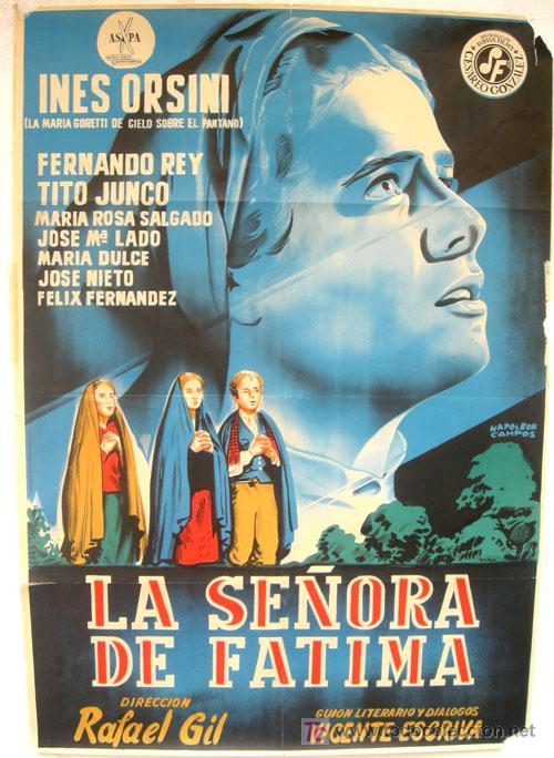 CARTEL CINE , LA SEÑORA DE FATIMA , 1964, LITOGRAFICO , ILUSTRADO POR NAPOLEON CAMPOS (Cine- Posters y Carteles - Drama)