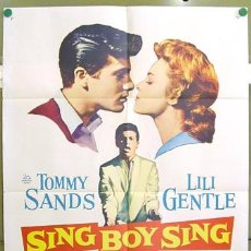 Cine: T03610 SING BOY SING TOMMY SANDS POSTER ORIGINAL USA 70X105. Lote 5436445
