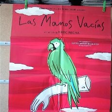 Cine: LAS MANOS VACIAS. Lote 191740698