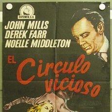 Cine: T04310 EL CIRCULO VICIOSO JOHN MILLS DEREK FARR POSTER ORIGINAL 70X100 ESTRENO. Lote 6080701