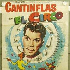 Cine: T04339 EL CIRCO CANTINFLAS POSTER ORIGINAL 70X100 ESPAÑOL. Lote 6100004