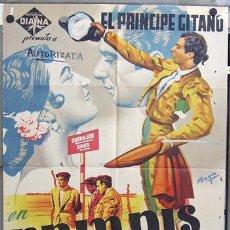 Cine: T04434 BRINDIS AL CIELO EL PRINCIPE GITANO TOROS POSTER ORIGINAL 70X100 ESTRENO LITOGRAFIA. Lote 16153885