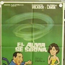 Cine: T04492 EL ALMA SE SERENA ALFREDO LANDA CONCHA VELASCO POSTER ORIGINAL 70X100 DE ESTRENO. Lote 6118716