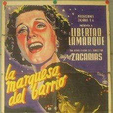 Cine: T04913 LA MARQUESA DEL BARRIO LIBERTAD LAMARQUE JOSEP RENAU POSTER ORIG MEJICANO 70X94 LITOGRAFIA. Lote 7401623