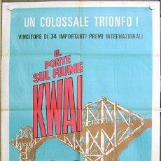 Cine: T05004 EL PUENTE SOBRE EL RIO KWAI DAVID LEAN ALEC GUINNESS WILLIAM HOLDEN POSTER ITALIANO 100X140. Lote 6268511