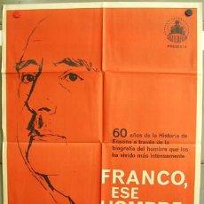 Cine: T05051 FRANCISCO FRANCO ESE HOMBRE DICTADOR ESPAÑOL POSTER ORIGINAL 70X100 ESTRENO. Lote 12963866