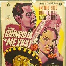 Cine: T05076 UNA GRINGUITA EN MEXICO JOSEP RENAU ANTONIO BADU MARTHA ROTH POSTER ORIGINAL MEJICANO 70X94. Lote 6287738