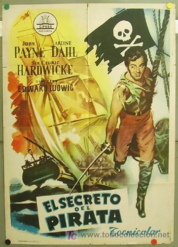 T05146 EL SECRETO DEL PIRATA JOHN PAYNE ARLENE DAHL POSTER ORIGINAL 70X100 ESTRENO (Cine - Posters y Carteles - Aventura)