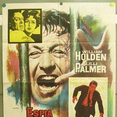Cine: T05147 ESPIA POR MANDATO WILLIAM HOLDEN LILLI PALMER MAC POSTER ORIGINAL 70X100 ESTRENO. Lote 6346648