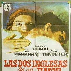 Cine: T05167 LAS DOS INGLESAS Y EL AMOR TRUFFAUT POSTER ORIGINAL 70X100 ESTRENO. Lote 6348488