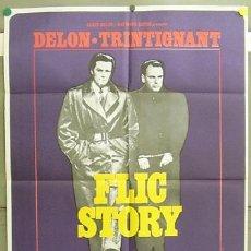Cine: T05183 FLIC STORY ALAIN DELON TRINTIGNANT POSTER ORIGINAL 70X100 ESTRENO. Lote 6362567
