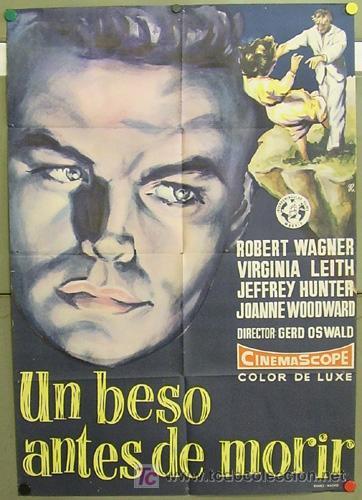 T05178 UN BESO ANTES DE MORIR ROBERT WAGNER JEFFREY HUNTER RUMBO POSTER ORIGINAL 70X100 ESTRENO (Cine - Posters y Carteles - Suspense)
