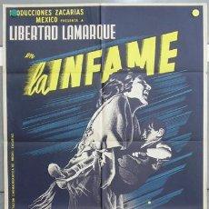 Cine: T05294 LA INFAME JOSEP RENAU LIBERTAD LAMARQUE POSTER ORIGINAL MEJICANO 70X94 LITOGRAFIA. Lote 7401626