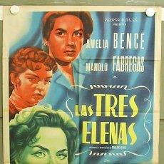 Cine: T05326 LAS TRES ELENAS AMELIA BENCE POSTER ORIGINAL 70X94 MEJICANO. Lote 6431053
