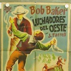 Cine: T05349 LUCHADORES DEL OESTE BOB BAKER MOSCARDO POSTER ORIGINAL 70X100 ESTRENO LITOGRAFIA. Lote 11220153