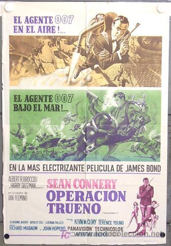 RU60D OPERACION TRUENO JAMES BOND 007 SEAN CONNERY POSTER ORIGINAL ARGENTINO 75X110 LITOGRAFIA (Cine - Posters y Carteles - Acción)