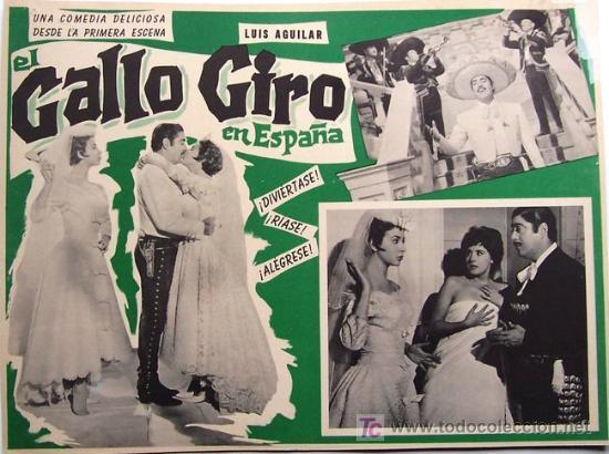 LUIS AGUILAR - EL GALLO GIRO EN ESPAÑA - MEXICAN ORIGINAL LOBBY CARD (Cine - Posters y Carteles - Clasico Español)